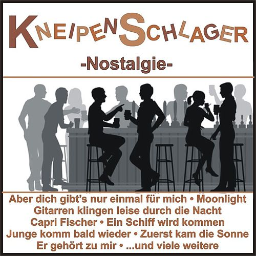 Kneipenschlager - Nostalgie de Various Artists