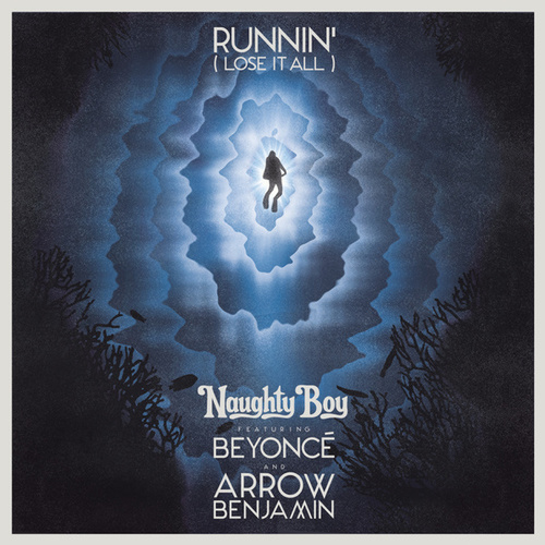 Runnin' (Lose It All) von Naughty Boy