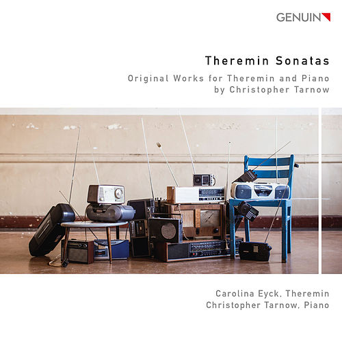 Tarnow: Theremin Sonatas by Carolina Eyck