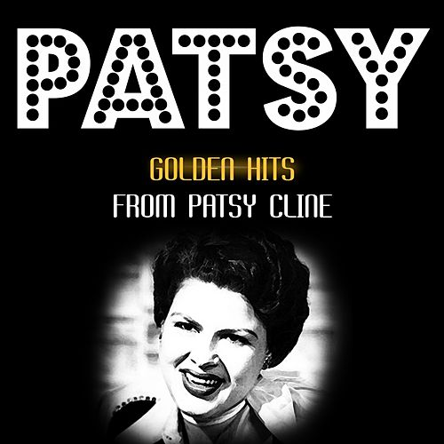 Golden Hits by Patsy Cline