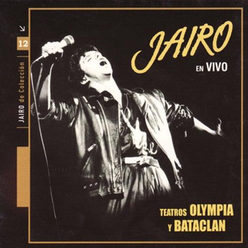 Jairo (En Vivo En Teatros Olimpia Y Bataclan) by Jairo