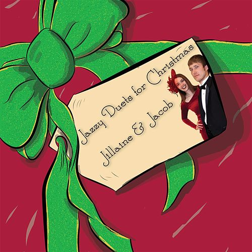 Jazzy Duets for Christmas by Jillaine