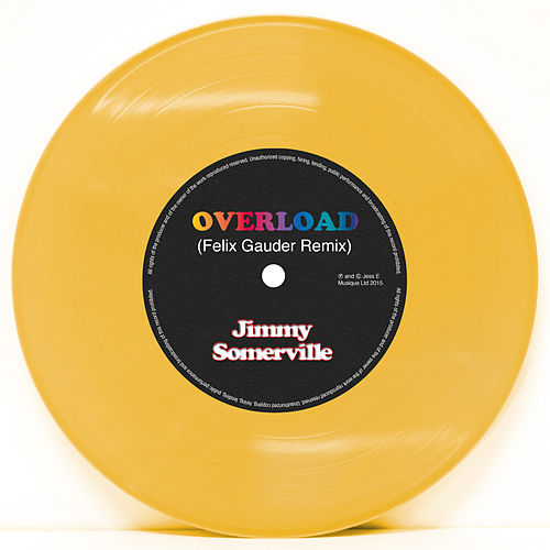 Overload (Felix Gauder Remix) by Jimmy Somerville