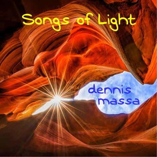 Songs of Light von Dennis Massa