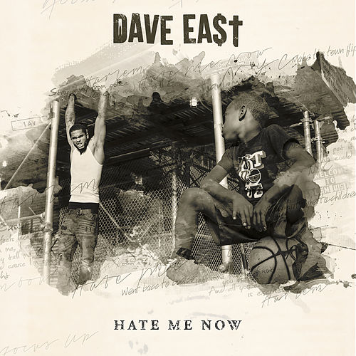 Hate Me Now by Dave East
