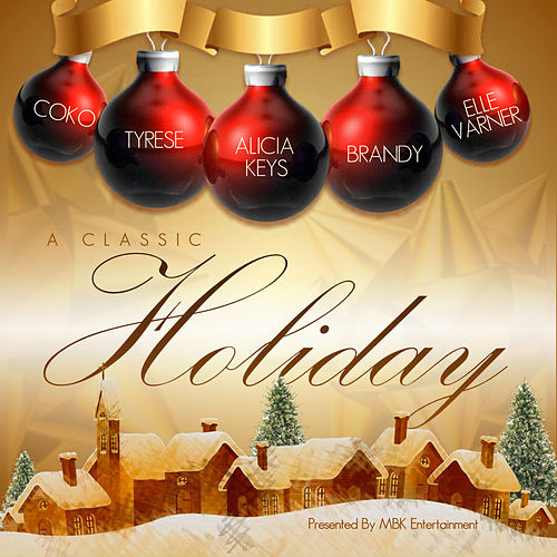 A Classic Holiday...Presented by MBK by Various Artists