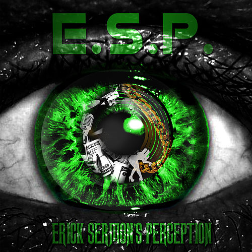 E.S.P. (Erick Sermon's Perception) de Erick Sermon