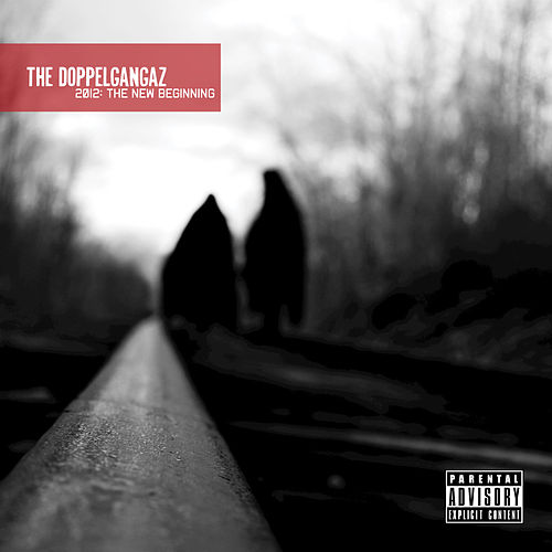2012: The New Beginning by The Doppelgangaz
