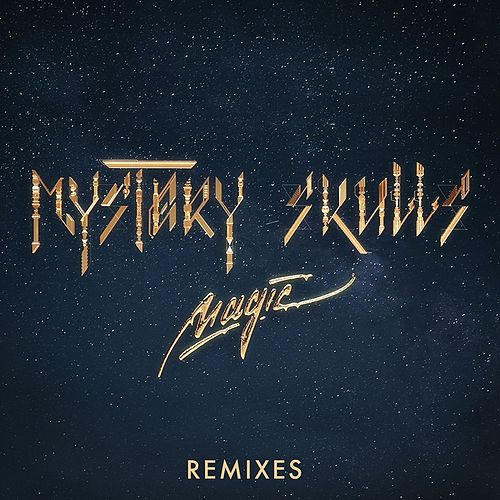 Magic (feat. Nile Rodgers and Brandy) [Remixes] by Mystery Skulls