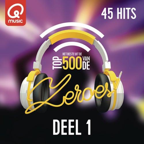 Qmusic Top 500 van de Zeroes (2015) - deel 1 van Various Artists