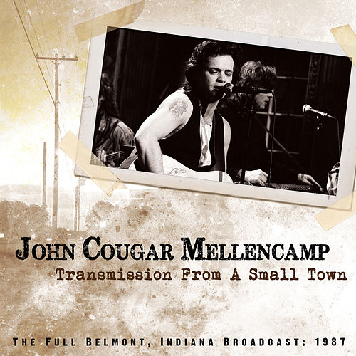 Transmission from a Small Town de John Mellencamp