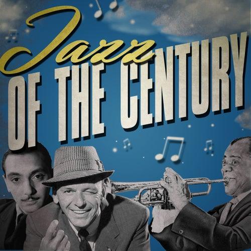 Jazz of the Century de Various Artists