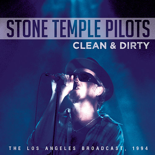 Clean & Dirty de Stone Temple Pilots