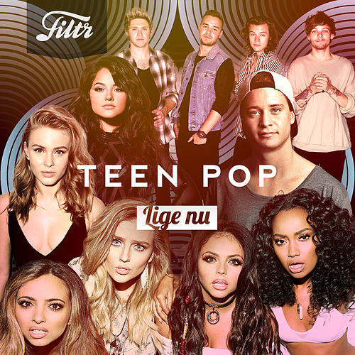 Filtr Teen Pop by Various Artists