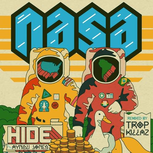 Hide (Tropkillaz Remix) de N.A.S.A.