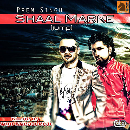 Shaal Marke (Jump) van Prem Singh