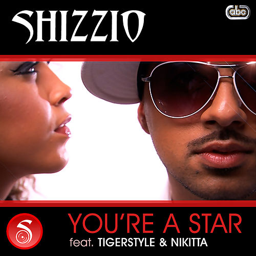 You're A Star de Shizzio