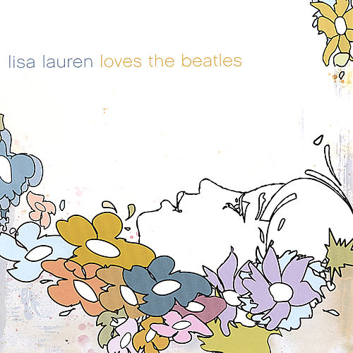 Lisa Lauren Loves the Beatles by Lisa Lauren