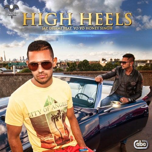 High Heels by Jaz Dhami