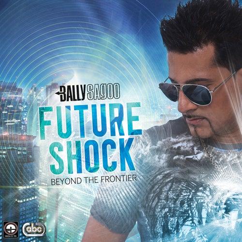 Future Shock by Bally Sagoo