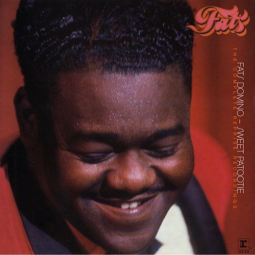 Sweet Patootie: Complete Reprise Recordings by Fats Domino