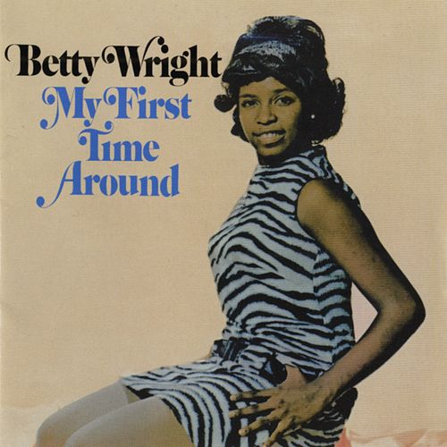 My First Time Around von Betty Wright