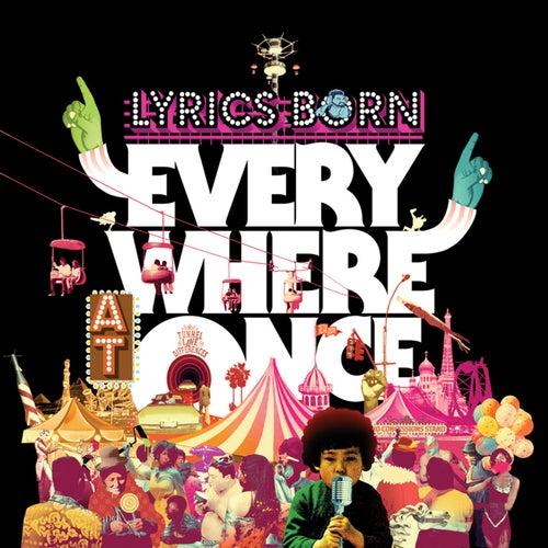 Everywhere At Once by Lyrics Born
