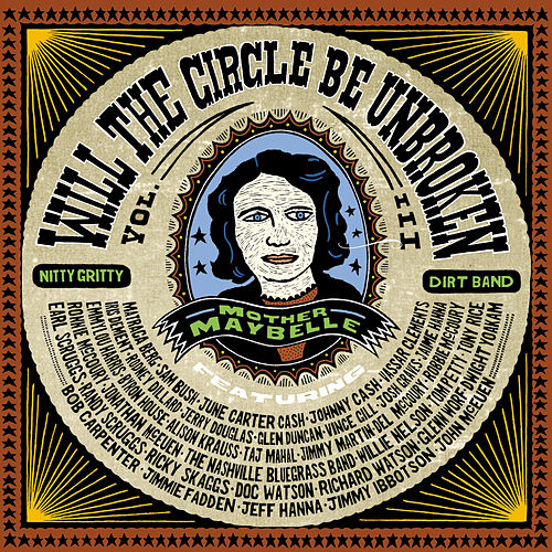 Will The Circle Be Unbroken von Nitty Gritty Dirt Band