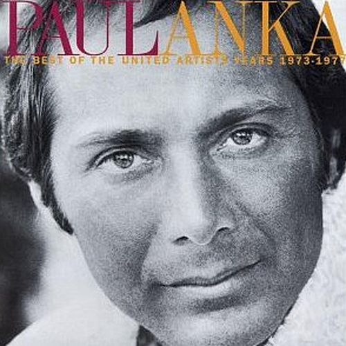 The Best Of The United Artists Years 1973-1977 di Paul Anka