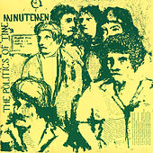The Politics of Time by Minutemen