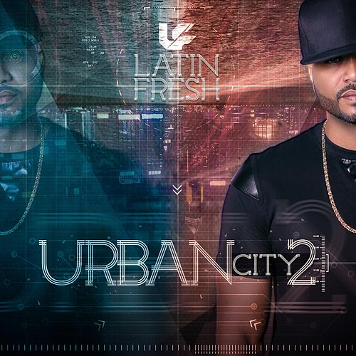 Urban City 2 by Latin Fresh