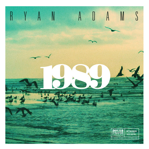 1989 by Ryan Adams