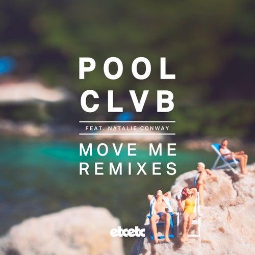Move Me (Remixes) fra Poolclvb