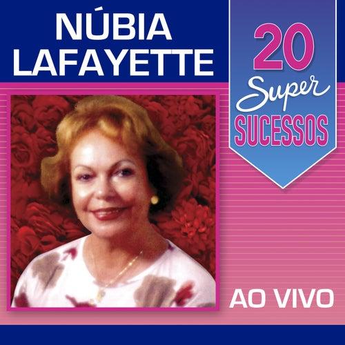 20 Super Sucessos: Núbia Lafayette (Ao Vivo) de Núbia Lafayette