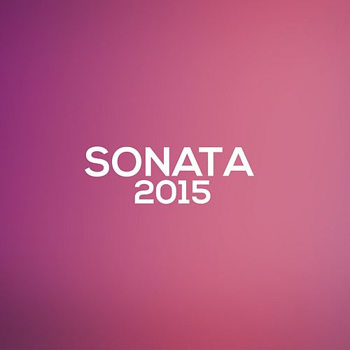 The Best Sonata 2015 by Various Artists