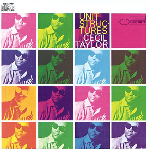 Unit Structures by Cecil Taylor