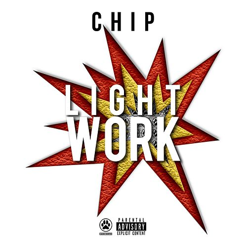 Light Work by Chip