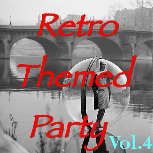Retro Themed Party, Vol.4 by Various Artists