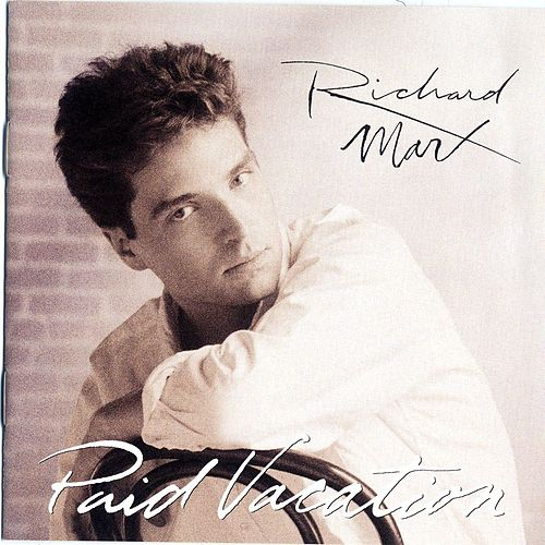 Paid Vacation de Richard Marx
