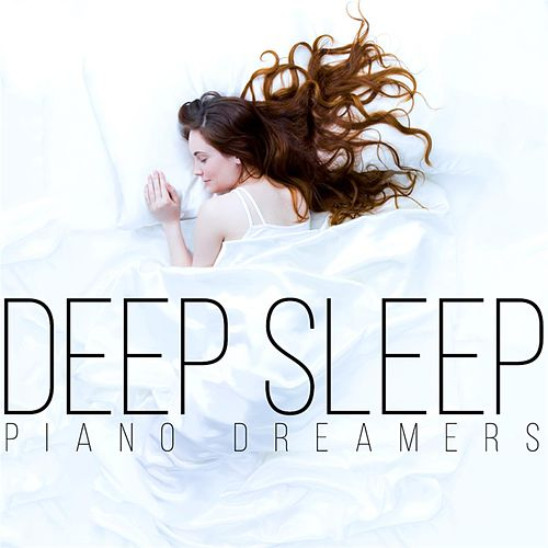 Deep Sleep de Piano Dreamers