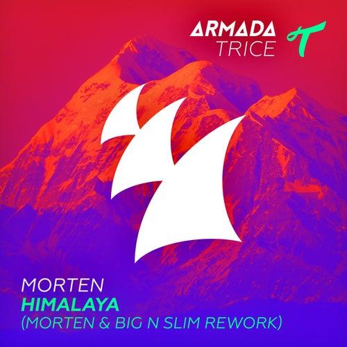 Himalaya (MORTEN & Big N Slim Rework) von Morten