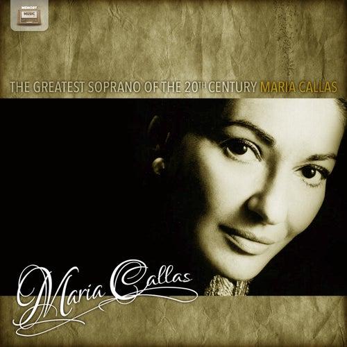 The Greatest Soprano of the 20th Century von Maria Callas