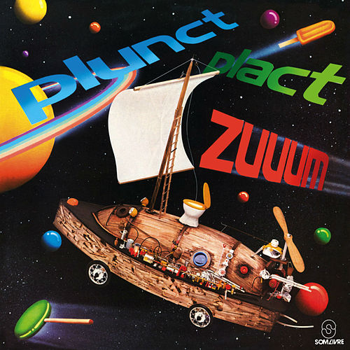 Plunct! Plact! Zum von Various Artists