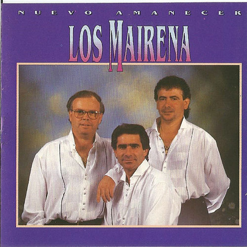 Los Mairena - Nuevo Amanecer by Los Mairena