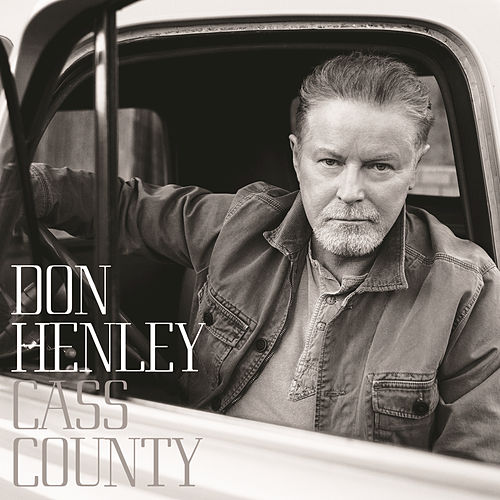 Cass County by Don Henley