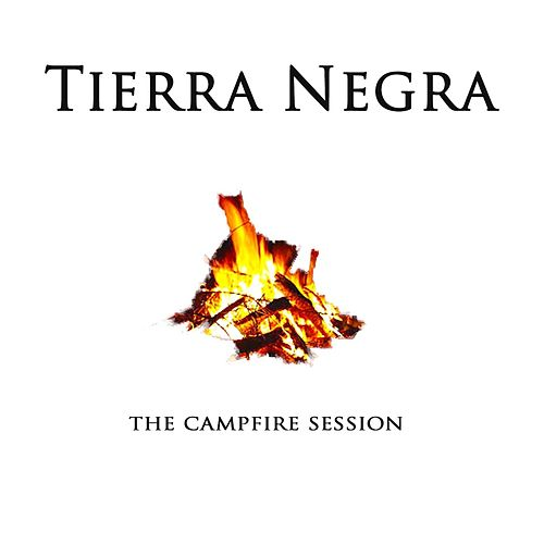 The Campfire Session by Tierra Negra