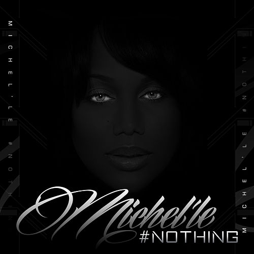 Nothing (Radio Edit) von Michelle