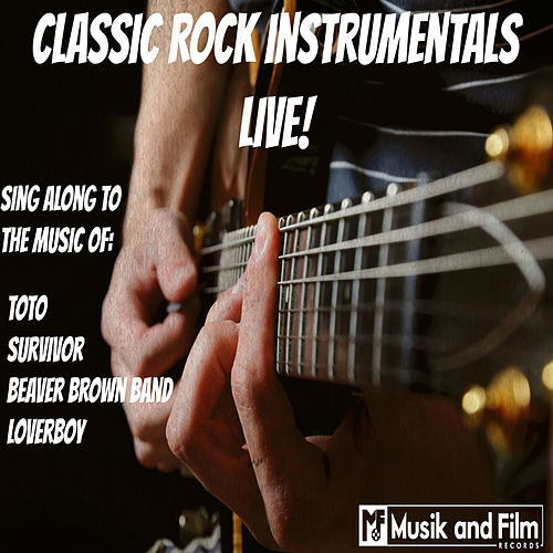 Classic Rock Instrumentals Live! von Various Artists