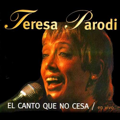 El Canto Que No Cesa de Teresa Parodi