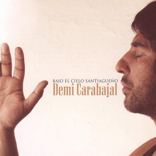 Bajo el Cielo Santiagueño de Demi Carabajal